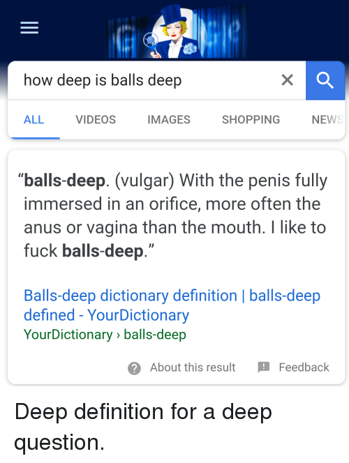 What does balls deep mean