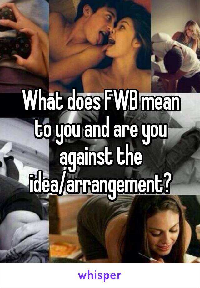 What does fwb mean in text