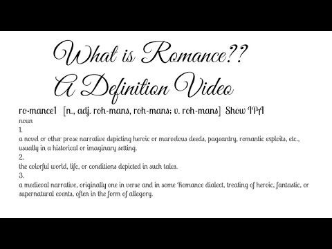 What is the definition of romance