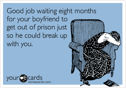 What to do when your boyfriend gets out of jail