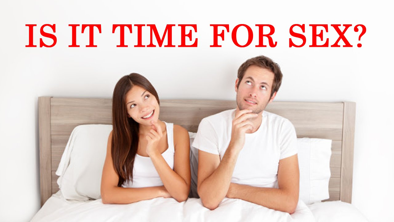 When is the right time to have sex
