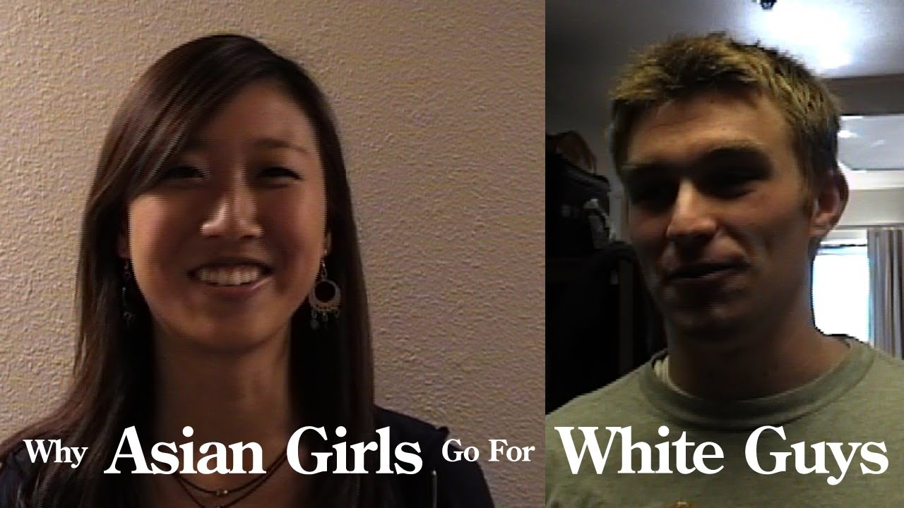 White guys asian girls